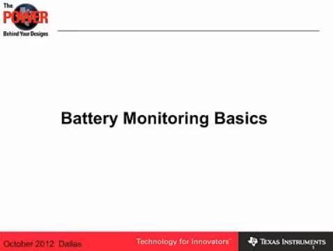 【德州仪器视频】 电池监测基础